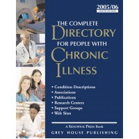 The Complete Directory for People with Chronic Illness - Current Year or Most Recent Edition.