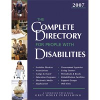 The Complete Directory for People with Disabilities - Current Year or Most Recent Edition.