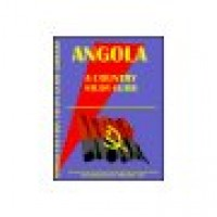 Angola Country Study Guide - Current Year Edition
