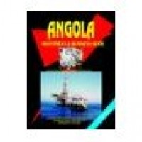 Angola Investment and Business Guide - Current Year Edition