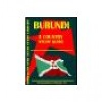 Burundi Country Study Guide - Current Year Edition