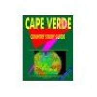 Cape Verde Country Study Guide - Current Year Edition