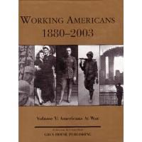 Working Americans 1880-Volume V: Americans at War